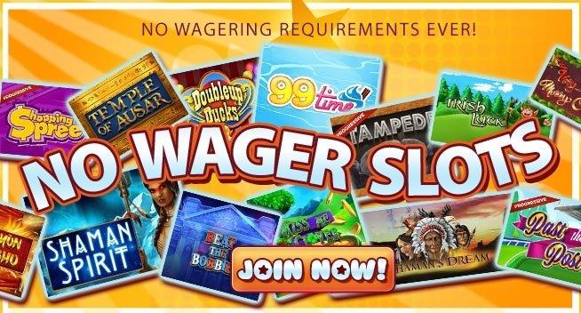 No wager slots